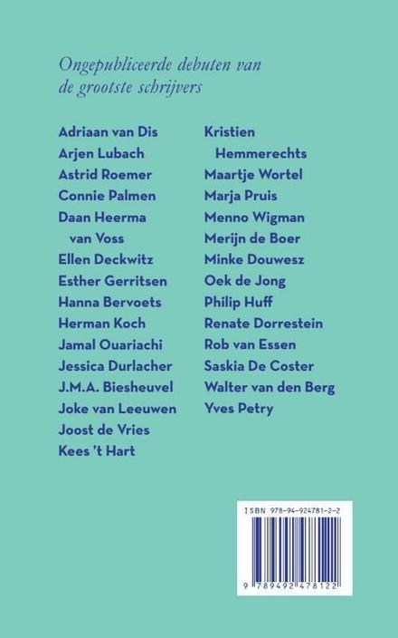 Gekrenkt & hongerig : ongepubliceerde debuten van de grootste schrijvers