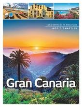 Gran Canaria : een continent in miniatuur