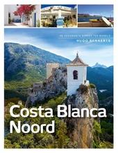 Costa Blanca noord : de gezondste streek ter wereld