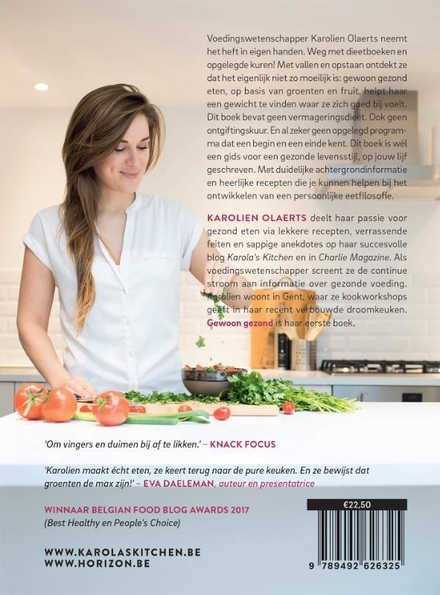 Gewoon gezond : eet volgens je buikgevoel : met heerlijke recepten bij de nieuwe voedingsdriehoek