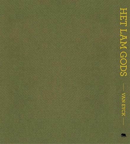 Het Lam Gods, Van Eyck : kunst, geschiedenis, wetenschap en religie