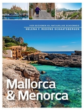 Mallorca & Menorca : vier seizoenen vol natuurlijke schoonheid