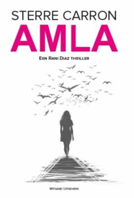 Amla : een Rani Diaz thriller