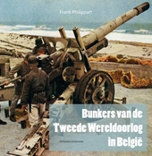 Bunkers van de Tweede Wereldoorlog in België : de Atlantikwall