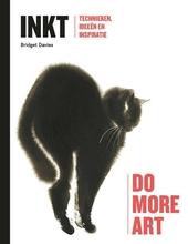 Inkt : technieken, ideeën en inspiratie