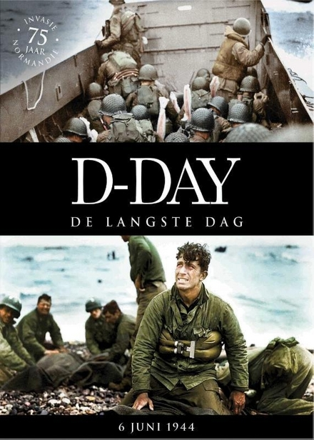 D-Day : de langste dag : 6 juni 1944