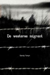 De westerse migrant : roman