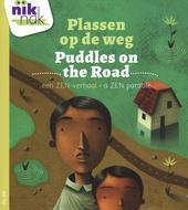 Plassen op de weg [Nederlands-Engelse versie] : een ZEN-verhaal