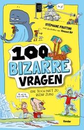 100 bizarre vragen : (die toch niet zo bizar zijn)