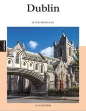 Dublin : de stad, bergen en zee